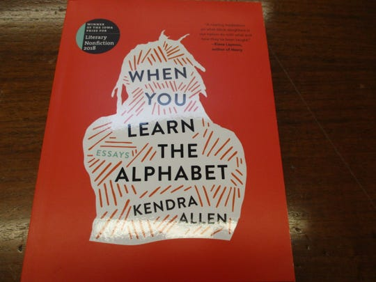 """""""When You Learn the Alphabet"""" by Kendra Allen"""