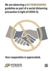Some Purdue offices and departments posted signs this week discouraging handshaking to help promote social distancing and the potential spread of the coronavirus.