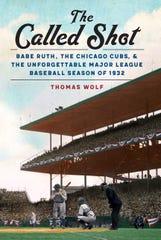 """The Called Shot"" by Thomas Wolf (University of Nebraska Press)"