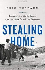 """""""Stealing Home"""" by Eric Nusbaum (PublicAffairs)"""
