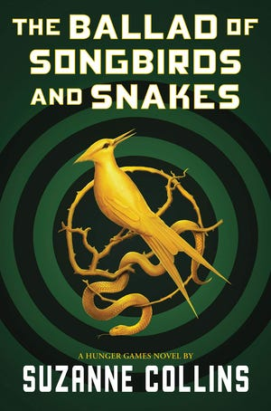 """The Ballad of Songbirds and Snakes,"" by Suzanne Collins."