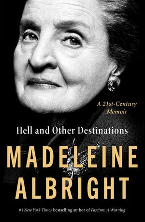 """Hell and Other Destinations,"" by Madeleine Albright."