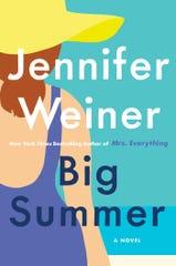 """""""Big Summer,"""" by Jennifer Weiner."""