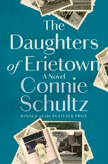 """""""The Daughters of Erietown,"""" by Connie Schultz."""
