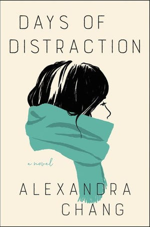 """Days of Distraction,"" by Alexandra Chang."