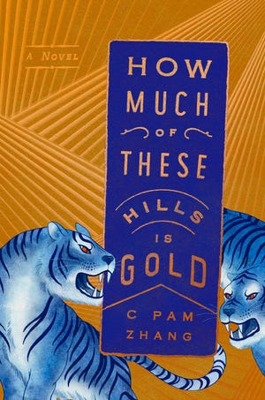 """""""How Much of These Hills Is Gold,"""" by CPam Zhang."""