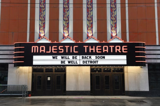 A message on the marquis of the Majestic Theatre in Detroit on Mar. 19, 2020.