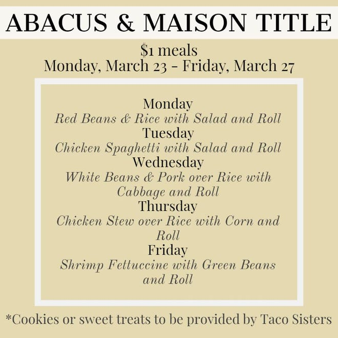 Abacus and Maison Title offering $1 meals starting Monday to those