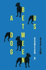 A Dog Between Us by Duncan B. Barlow