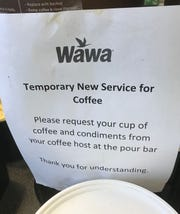 Wawa stores are staying open during the coronavirus pandemic, but are not allowing customers to serve themselves.