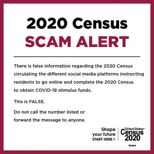 Guam's Bureau of Statistics and Plans reminded residents that there is no online option to complete the 2020 Census.
