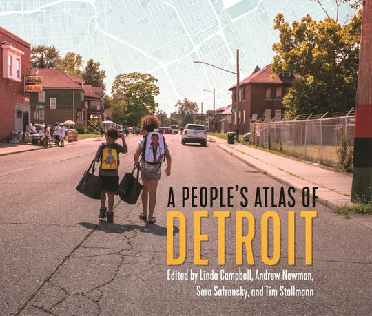 """A People's Atlas of Detroit"" is a new book examining Detroit's revitalization and why it hasn't benefited more of the city's residents."