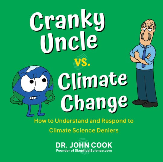 """Cranky Uncle vs. Climate Change"" by Dr. John Cook."