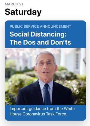 Apple's App Store includes relevant suggestions for those looking for information about the coronavirus outbreak. This one has Anthony Fauci, the director of the National Institute of Allergy and Infectious Diseases, giving advice about social distancing.