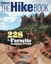 """The Hike Book: 288 of Our Favorite Arizona Trails"" by Mare Czinar."