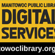 Manitowoc Public Library's Digital Services are open while the library building is closed during the coronavirus pandemic.