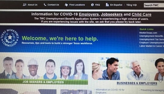 The Texas Workforce Commission's website warns of issues from a high volume of users as the COVID-19 response leads to businesses shutting down.