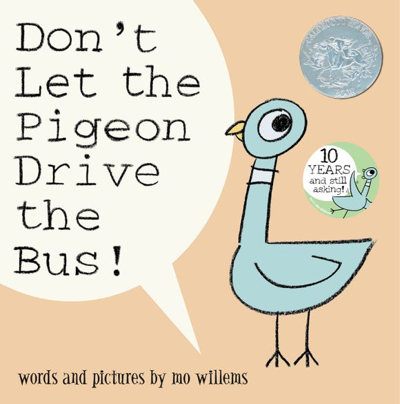 """""""Don't Let the Pigeon Drive the Bus"""" is one of Mo Willems' popular books with the Pigeon."""