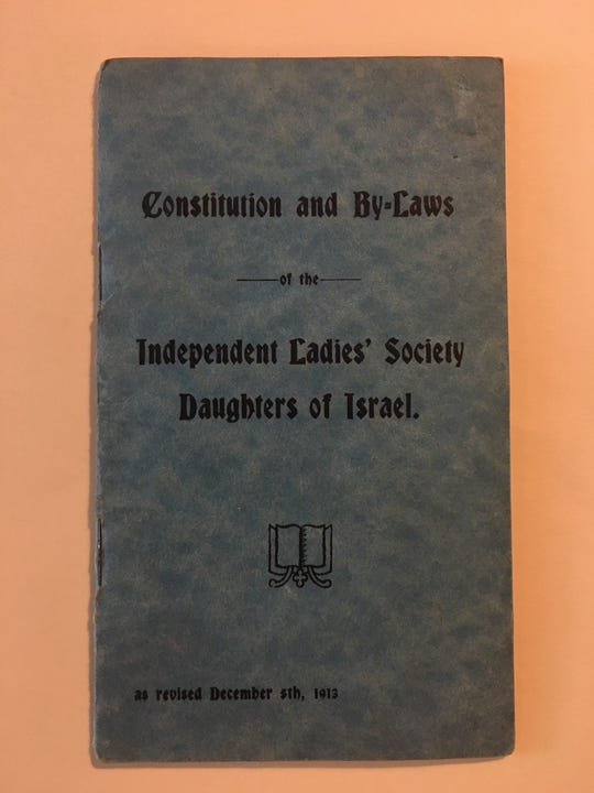 A copy of the 1913 revised edition of the Constitution and By-Laws of the Independent Ladies' Society, Daughters of Israel.