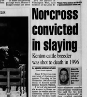 Adam W. Norcross was convicted May 10, 2001 in a 1996 murder. He was originally sentenced to death.