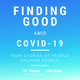 Finding Good Amid COVID-19