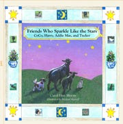 Friends Who Sparkle Like Stars by Carol Hair Moore.