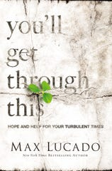 """You'll Get Through This: Hope and Help for Your Turbulent Times"" by Max Lucado"