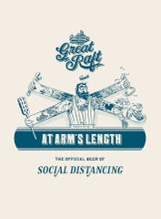 "Great Raft Brewing pens At Arms Length seasonal brew as ""The Official Beer of Social Distancing."""