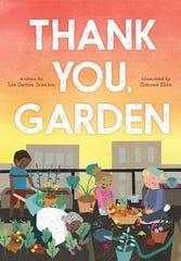 Thank You, Garden by Liz Garton Scanlon, illustrated by Simone Shin