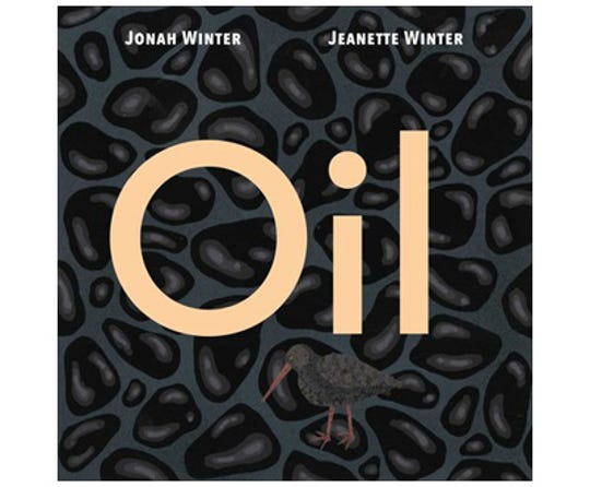 Oil by Jonah Winter and Jeanette Winter
