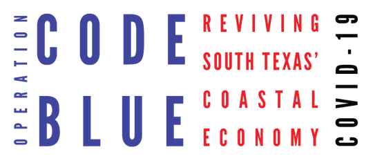 Operation Code Blue: Reviving South Texas' Coastal Economy is already underway.