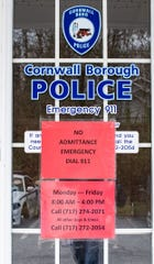 At this time the Cornwall Borough Police Department are not admitting anyone into the building, Saturday, April 4, 2020.