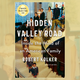 "Robert Kolker's ""Hidden Valley Road."""