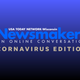 Newsmakers: Coronavirus Edition