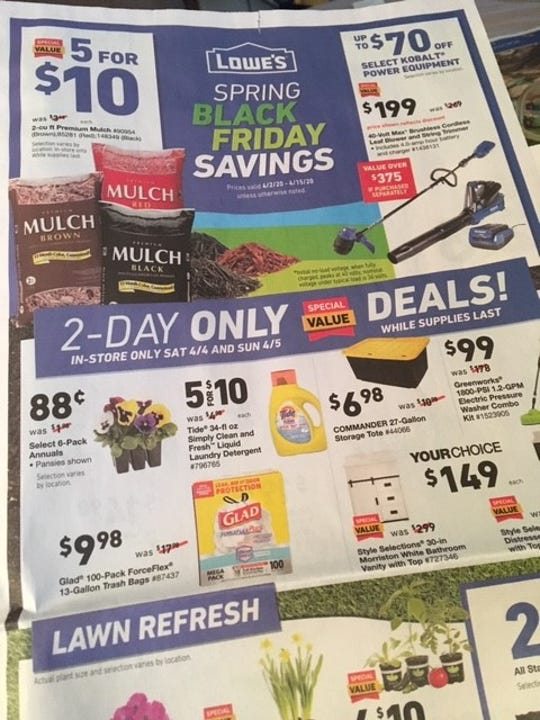 The home improvement store Lowe's advertised an in-store only promotion available last weekend.
