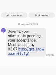"""Springfield residents Jeremy and Stacee Lees got this """"stimulus check scam"""" text message on one of the family smartphones Monday, April 6, 2020. They reported the problem to the Better Business Bureau."""
