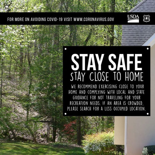 "The U.S. Forest Service posted a warning on its Facebook page to ""Stay Safe, Stay Close to Home"" to slow the spread of COVID-19."