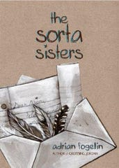 """The Sorta Sisters"" by Adrian Fogelin."