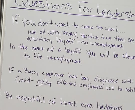 A Berry employee shared this photo of a white board inside the plant where employees can pose questions for leadership.