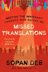 """""""Missed Translations: Meeting the Immigrant Parents Who Raised Me,"""" by Sopan Deb."""