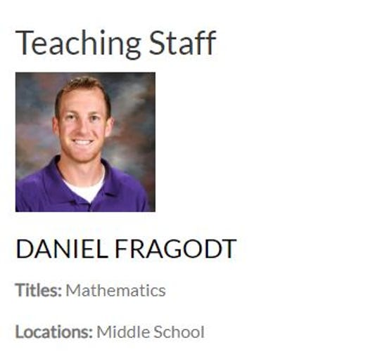 Daniel Fragodt was listed as a math teacher on the Albany Area Schools website Saturday, April 11, 2020.