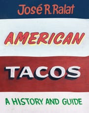 """The cover of """"American Tacos"""" by Jose R. Ralat. The new book features several Memphis taquerias."""