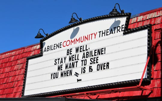 The Abilene Community Theatre marquee bids good wishes to Abilene during coronavirus closings. The tumbled letters seem to emphasize the topsy-turvy world we live in.