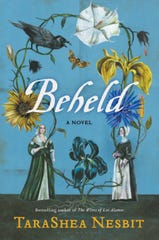 """Beheld: A Novel"" by TaraShea Nesbit."