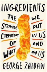 """Ingredients: The Strange Chemistry of What We Put In Us and on Us"" by George Zaidan."