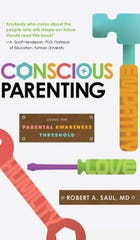 """Conscious Parenting: Using the Parental Awareness Threshold"" by Robert A. Saul, MD"