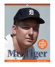 """Cover for """"Mr. Tiger: The Legend of Al Kaline, Detroit's Own"""""""