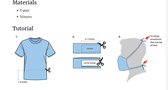 The Centers for Disease Control and Prevention website features instructions on how to make a no sew mask with a t-shirt.