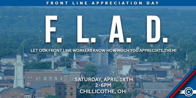 Front Line Appreciation Day will take place from 2 to 6 p.m. on Saturday, April 18 throughout the city of Chillicothe. To register, community members are asked to visit the FLAD Facebook event.