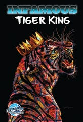 """TidalWave Productions will release a biography comic book this summer based on the popular Netflix documentary series """"Tiger King."""" Cover art by Jesse Johnson"""